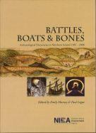 Battles, Boats & Bones