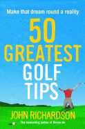 50 Greatest Golf Tips
