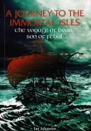 A Journey to the Immortal Isles