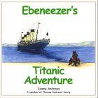 Ebeneezer's Titanic Adventure
