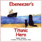 Ebeneezer's Titanic Hero