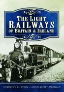 The Light Railways of Britain & Ireland