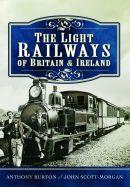 The Light Railways of Britain & Ireland
