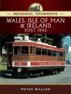 Regional Tramways Wales, Isle of Man and Ireland
