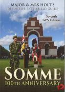 Major & Mrs Holts Definitive Battlefield Guide - Somme