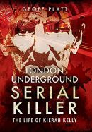 London Underground Serial Killer