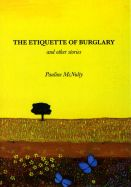 The Etiquette of Burglary and Other Stories