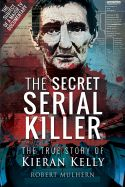 The Secret Serial Killer