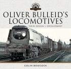 Oliver Bulleid's Locomotives