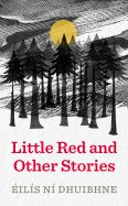 Little Red and Other Stories