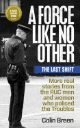 A Force Like No Other: The Last Shift