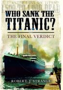 Who Sank the Titanic?