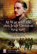 At War with the 16th Irish Division 1914 - 1918