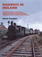 Railways in Ireland Part Three