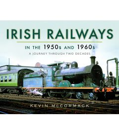 Irish Railways in the 1950s and 1960s