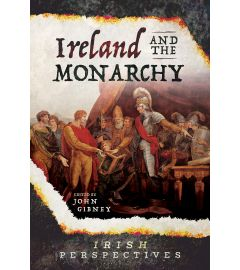 The Ireland and the Monarchy