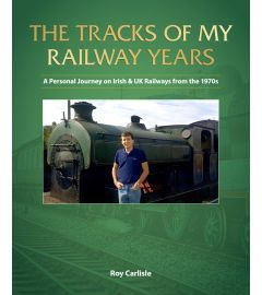 The Tracks of My Railway Years