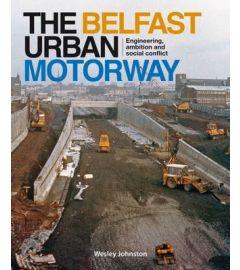 The Belfast Urban Motorway