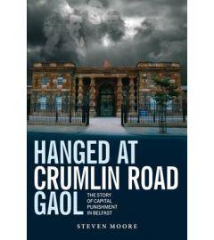 Hanged at Crumlin Road Gaol