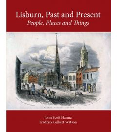 Lisburn, Past and Present