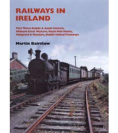 Railways in Ireland Part Three