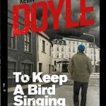 No Alibis Bookstore hosts the launch of Kevin Doyle's debut crime fiction 'To Keep A Bird Singing'.